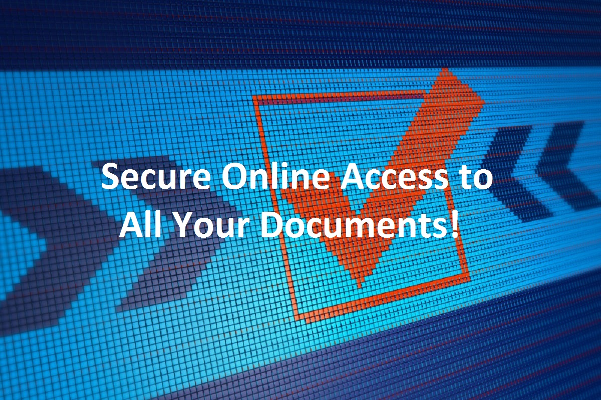 Secure Online Access to All Your Documents!